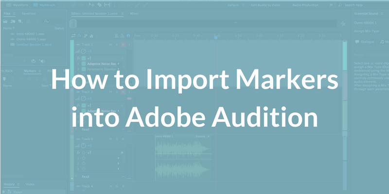 How to Import Markers into Adobe Audition